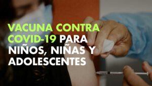 Vacuna para niños, niñas y adolescentes