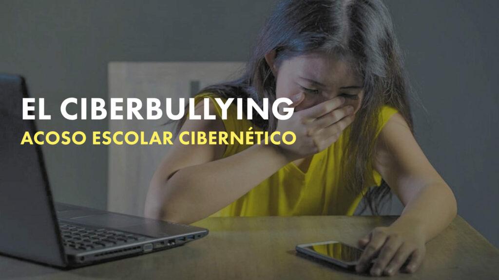 El Cyberbullying